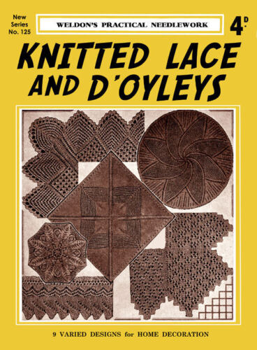 Weldon/'s 4D #125 c.1937 Vintge Patterns to Make Doiles /& Lace in Knitting
