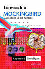 To Mock a Mockingbird: And Other Logic Puzzles by Raymond M. Smullyan (Paperback, 2000)