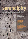 Serendipity: Fortune and the Prepared Mind by Cambridge University Press (Paperback, 2010)