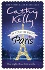 It Started with Paris by Cathy Kelly (Paperback, 2014)