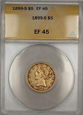 1899-S $5 Dollar Liberty Half Eagle Gold Coin ANACS EF-45