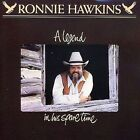 A Legend in His Spare Time by Ronnie Hawkins (CD, Jun-1995, Unidisc)