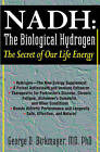 Nadh: the Biological Hydrogen: The Secret of Our Life Energy by George D. Birkmayer (Paperback, 2009)