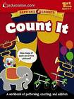 Count it: A Workbook of Patterning, Counting, and Addition by Education.com (Paperback, 2015)