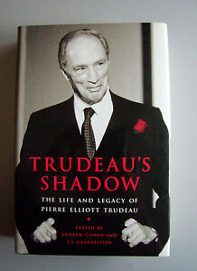 Trudeau-039-s-Shadow-The-Life-and-Legacy-of-P-E-Trudeau-1998-HC-1st-ed-amp-ptg
