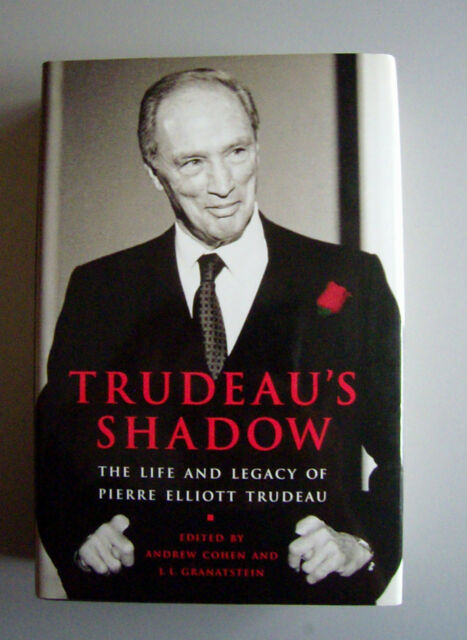Trudeau's Shadow : The Life and Legacy of P.E.Trudeau (1998 HC  1st ed & ptg