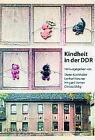 Kindheit in der DDR (2004, Taschenbuch)