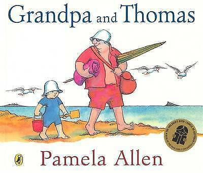 1 of 1 - GRANDPA AND THOMAS by Pamela Allen (Paperback, 2005) BRAND NEW