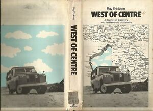 WEST-OF-CENTRE-Ericksen-JOURNEY-INTO-MYSTERY-Southall-WALKABOUT-Chauvel-3-BOOKS