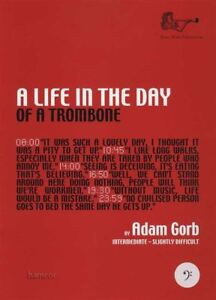 Details about A Life in the Day of a Trombone Bass Clef Sheet Music Book  Adam Gorb