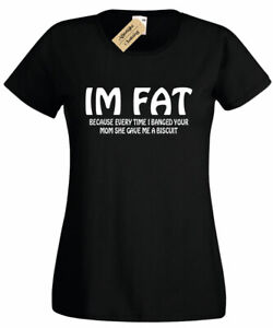 Femmes-je-suis-Fat-Parce-que-chaque-fois-que-je-frappe-VOTRE-MAMAN-T-shirt-Drole-Grossier-Blague