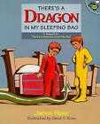 There's a Dragon in My Sleeping Bag by James Howe (Paperback / softback, 1998)