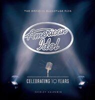 American Idol - Celebrating 10 Years - Hc 1st Print 2011 Nm-mint