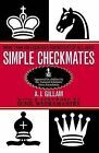 Simple Checkmates: American Edition by A. J Gillam (Paperback, 2000)