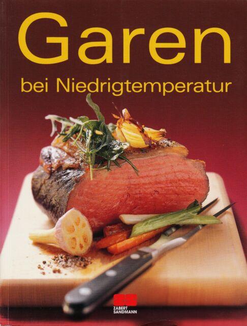 *w- GAREN bei Niedrigtemperatur (2008, Taschenbuch)