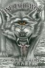 One Eyed Wolf by W Roger Hoffman (Paperback / softback, 2013)