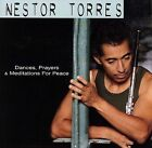 Dances, Prayers and Meditations for Peace by Nestor Torres (CD, Apr-2006, Heads Up)