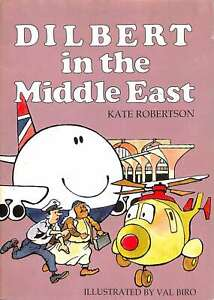 Dilbert-in-the-Middle-East-Kate-Robertson-Good-Condition-Book-ISBN
