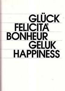 Infatigable Gluck Felicita Bonheur Geluk Happiness Edizione Culturale Europea Molte Foto