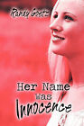 Her Name Was Innocence by Randy Goetz (Paperback / softback, 2008)