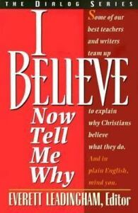 I Believe Now Tell Me Why By Stephen M Miller 9780834115187 Ebay