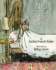 No Such Thing by Jackie French Koller (Paperback / softback, 2012)