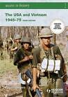 Access to History: The USA and Vietnam 1945-75 by Vivienne Sanders (Paperback, 2007)