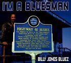 I'm a Bluesman [Digipak] by Billy Jones Bluez (CD, 2013, American Blues)