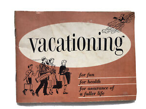 Vintage 1955 Vacationing Booklet for Fun Health Fuller Life Illustrated Retro