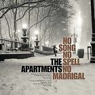 No Song No Spell No Madrigal 3700398713489 The Apartments