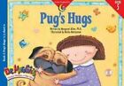 Pugs Hugs by Rozanne L Williams, Margaret Allen (Paperback / softback, 2015)