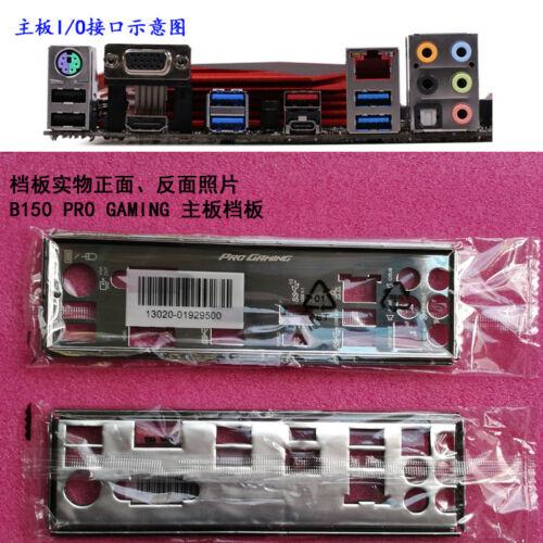 Origina IO I//O Shield Back Plate Blende Bracket for ASUS B150 PRO GAMING