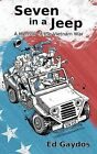 Seven in a Jeep by Ed Gaydos (Paperback / softback, 2013)