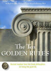 Ten Golden Rules: Ancient Wisdom from the Greek Philosophers on Living the Good Life by Panos Mourdoukoutas, Michael Soupios (Hardback, 2009)