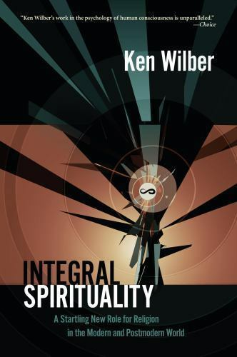 Integral Spirituality by Ken Wilber 9781590305270 | Brand New | Free US Shipping 7