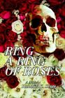 Ring a Ring of Roses 9780595411702 by Randall K Scott Paperback