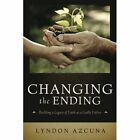 Changing The Ending 9781105711480 by Lyndon Azcuna Paperback