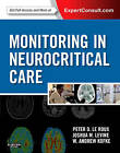 Monitoring in Neurocritical Care by Joshua Levine, Peter D. Le Roux, W. Andrew Kofke (Mixed media product, 2013)
