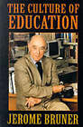 The Culture of Education by Jerome S. Bruner (Paperback, 1997)