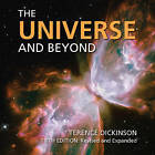 The Universe and Beyond by Terence Dickinson (Paperback, 2010)