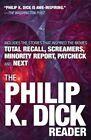 The Philip K. Dick Reader by Philip K Dick (Paperback / softback, 2016)