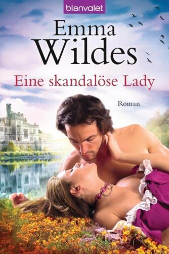 1 von 1 - Eine skandalöse Lady / Ladies in Waiting Bd. 2 von Emma Wildes (2013,...