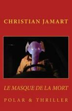 Le Masque de la Mort by Christian Jamart (2013, Paperback)