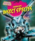 Invasive Insect Species by Richard Spilsbury (Paperback / softback, 2015)