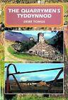 The Quarrymen's Tyddynnod by Dewi Tomos (Paperback, 2007)