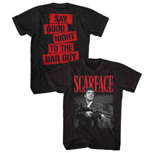 Scarface Tony Montana Say Goodnight To The Bad Guy Slogan Mens T