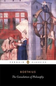 The Consolation of Philosophy (Penguin Classics). Boethius 9780140447804 New<|