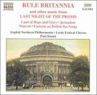 Rule Britannia and Other Music from Last Night of the Proms (CD, Sep-1998, Naxos (Distributor))