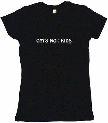 Cats Not Kids Womens Tee Shirt Pick Size Color Petite Regular Short Long Sleeve