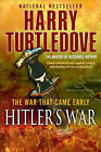 Hitler's War by Harry Turtledove (Paperback / softback)